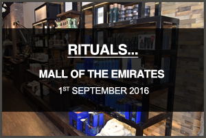 Rituals... Mall of the Emirates, Dubai